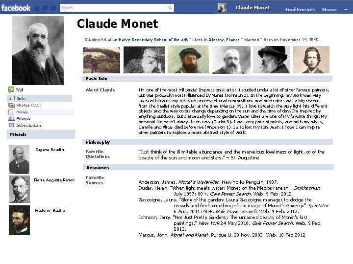 Claude. Monet Claude Monet Studied Art at Le Harve Secondary School of the arts