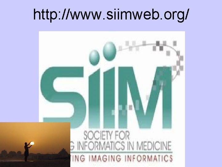 http: //www. siimweb. org/