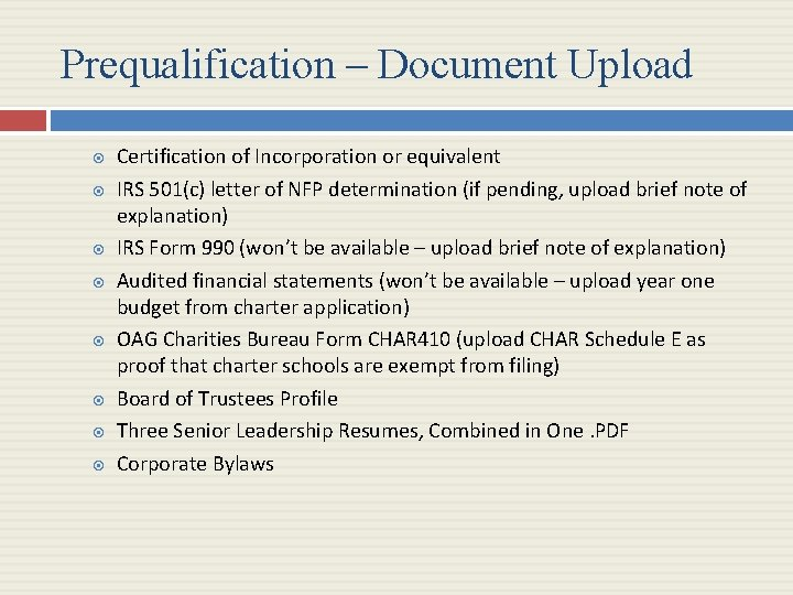 Prequalification – Document Upload Certification of Incorporation or equivalent IRS 501(c) letter of NFP