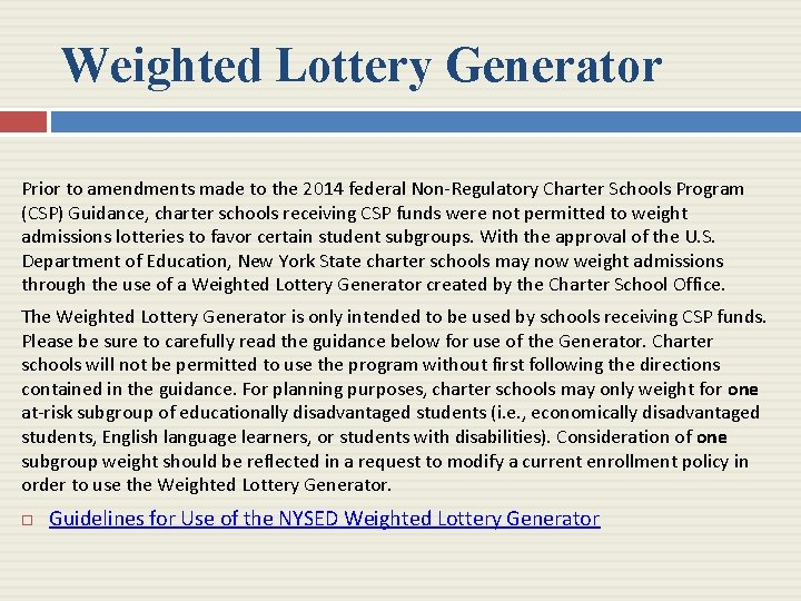 Weighted Lottery Generator Prior to amendments made to the 2014 federal Non-Regulatory Charter Schools