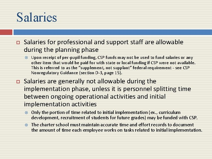 Salaries for professional and support staff are allowable during the planning phase Upon receipt