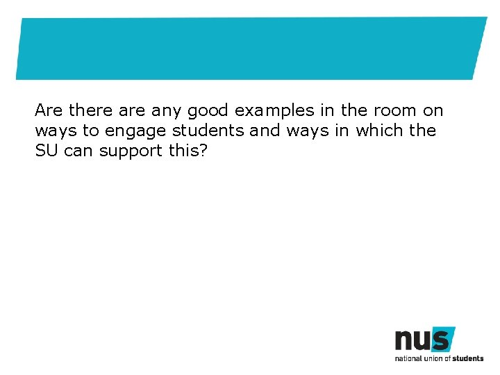 Are there any good examples in the room on ways to engage students and
