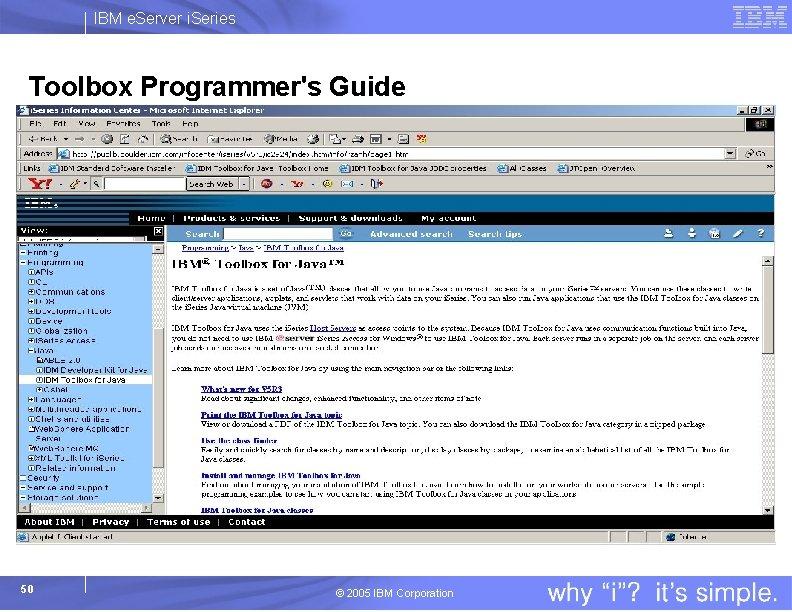 IBM e. Server i. Series Toolbox Programmer's Guide 50 © 2005 IBM Corporation