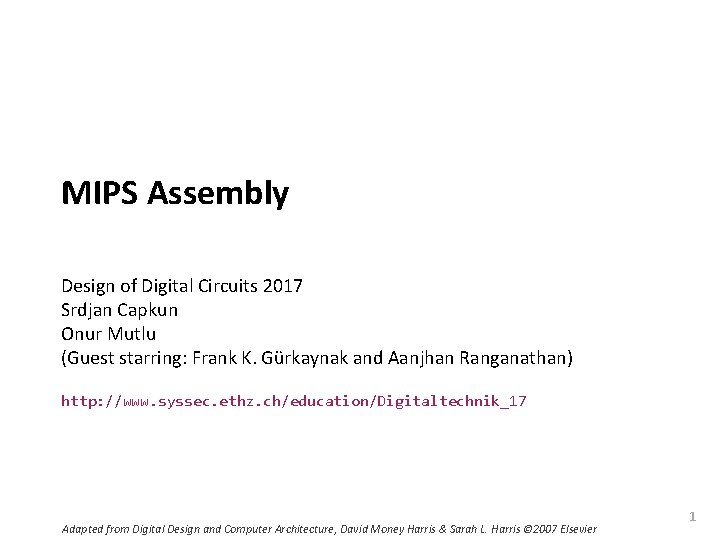 Carnegie Mellon MIPS Assembly Design of Digital Circuits 2017 Srdjan Capkun Onur Mutlu (Guest