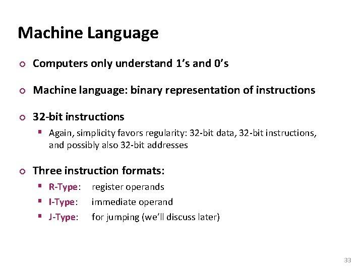 Carnegie Mellon Machine Language ¢ Computers only understand 1's and 0's ¢ Machine language: