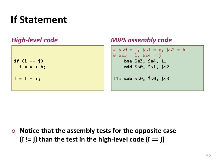 Carnegie Mellon If Statement High-level code MIPS assembly code if (i == j) f