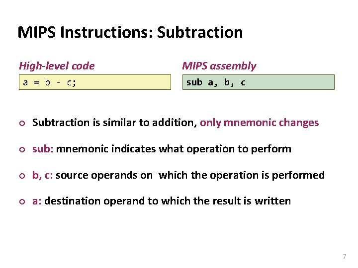 Carnegie Mellon MIPS Instructions: Subtraction High-level code a = b - c; MIPS assembly