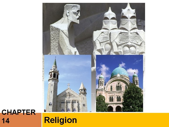CHAPTER 14 Religion