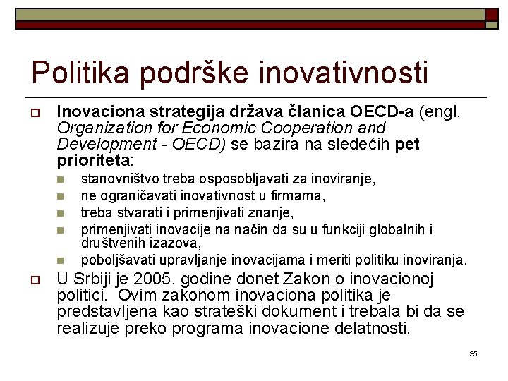Politika podrške inovativnosti o Inovaciona strategija država članica OECD-a (engl. Organization for Economic Cooperation