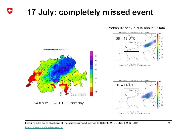 17 July: completely missed event Probability of 12 h sum above 35 mm 06