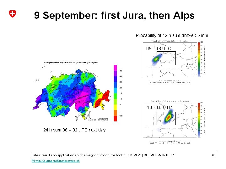 9 September: first Jura, then Alps Probability of 12 h sum above 35 mm
