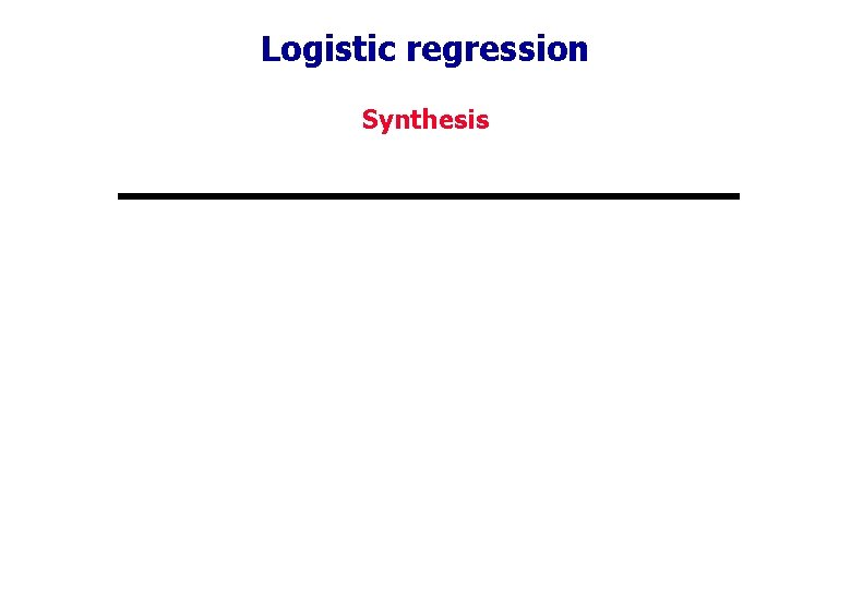 Logistic regression Synthesis