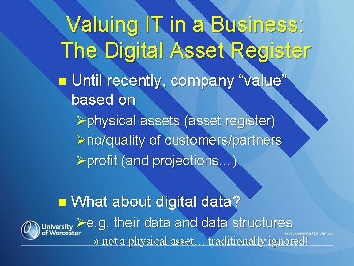 """Valuing IT in a Business: The Digital Asset Register n Until recently, company """"value"""""""