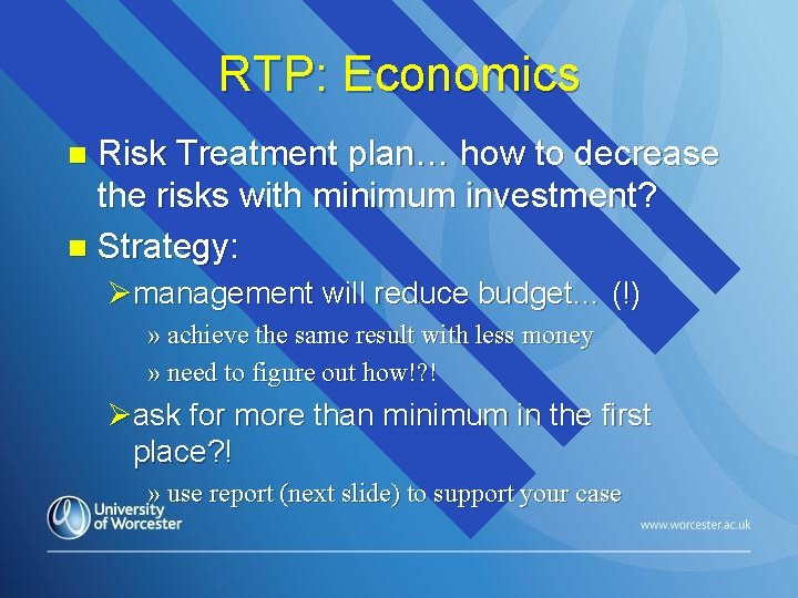 RTP: Economics Risk Treatment plan… how to decrease the risks with minimum investment? n