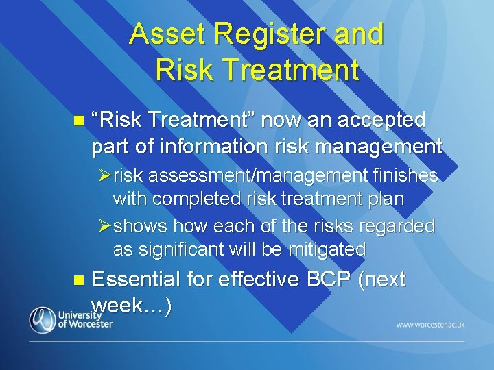 """Asset Register and Risk Treatment n """"Risk Treatment"""" now an accepted part of information"""