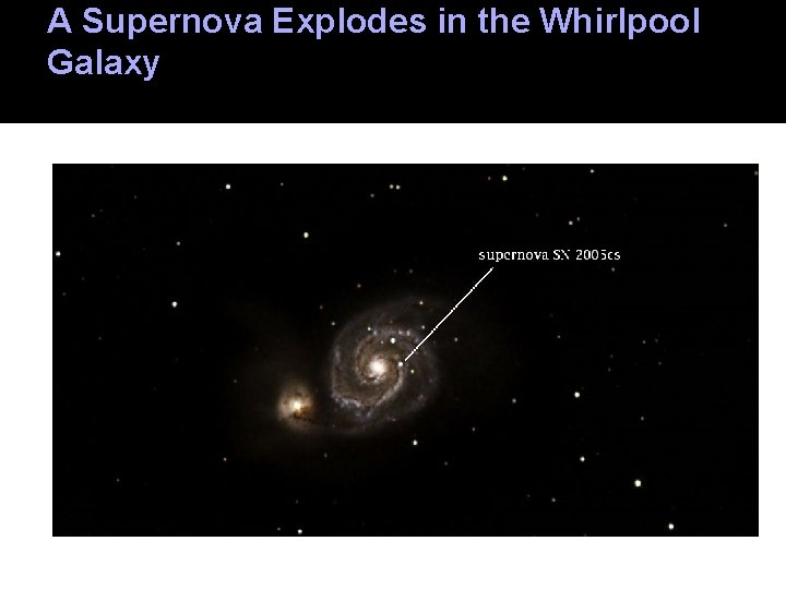 A Supernova Explodes in the Whirlpool Galaxy