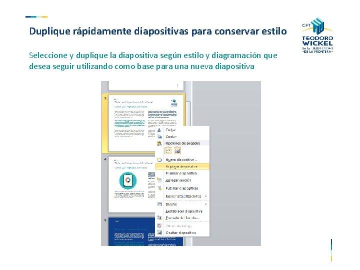 Duplique rápidamente diapositivas para conservar estilo Seleccione y duplique la diapositiva según estilo y