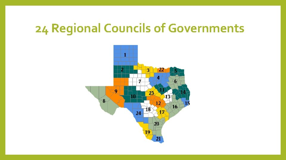 24 Regional Councils of Governments