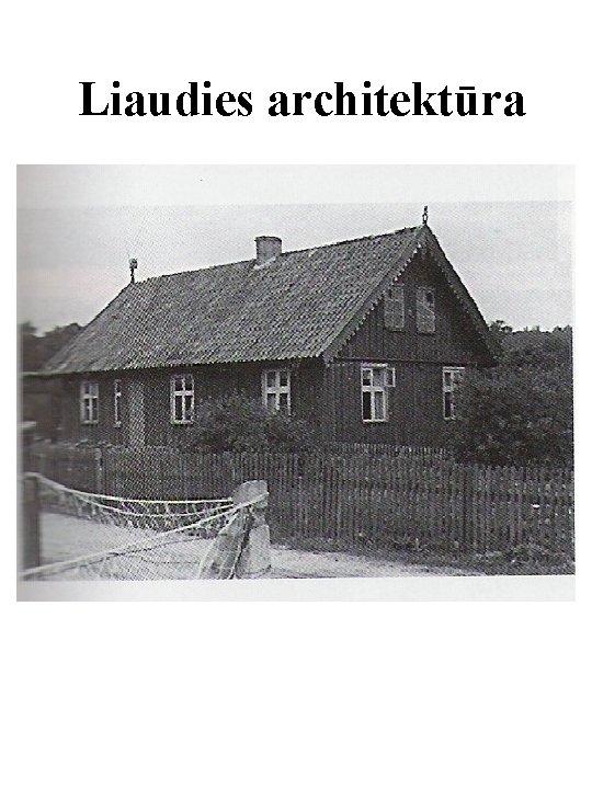 Liaudies architektūra