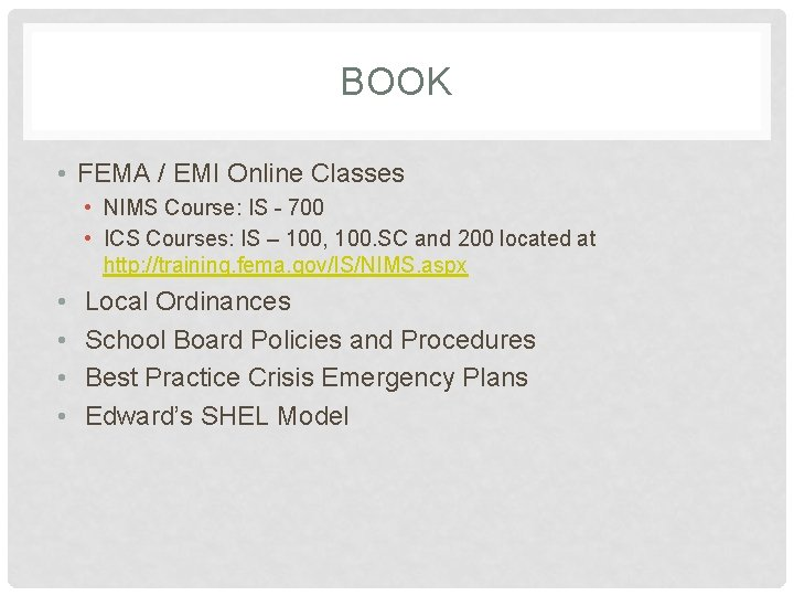 BOOK • FEMA / EMI Online Classes • NIMS Course: IS - 700 •