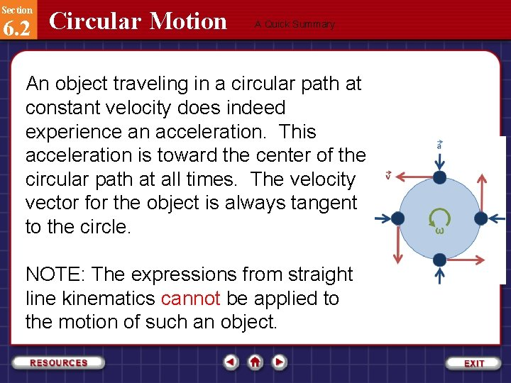 Section 6. 2 Circular Motion A Quick Summary An object traveling in a circular