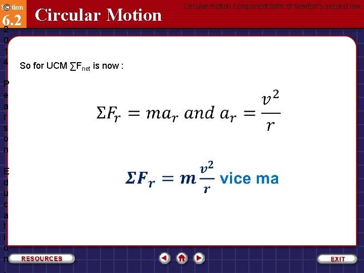 Section © Circular Motion 6. 2 2 0 1 4 P e a r
