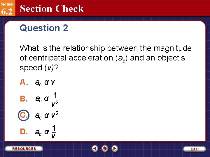 Section 6. 2 Section Check Question 2 What is the relationship between the magnitude