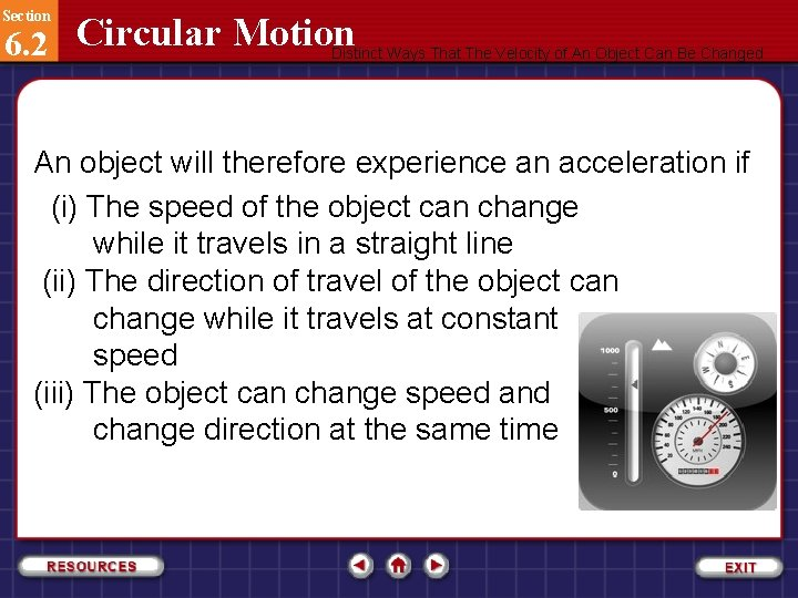 Section 6. 2 Circular Motion Distinct Ways That The Velocity of An Object Can