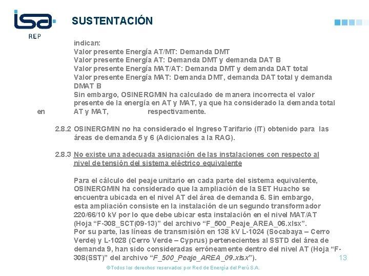 SUSTENTACIÓN en indican: Valor presente Energía AT/MT: Demanda DMT Valor presente Energía AT: Demanda