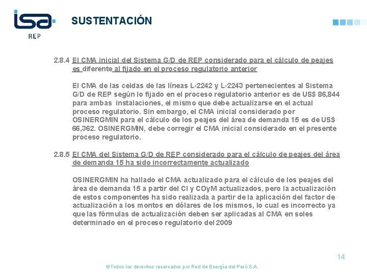 SUSTENTACIÓN 2. 8. 4 El CMA inicial del Sistema G/D de REP considerado para