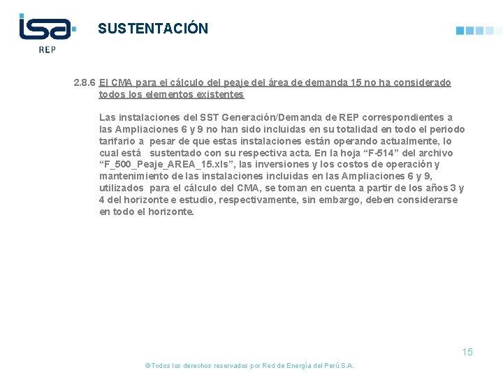 SUSTENTACIÓN 2. 8. 6 El CMA para el cálculo del peaje del área de