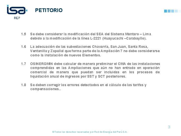PETITORIO 1. 5 Se debe considerar la modificación del SEA del Sistema Mantaro –