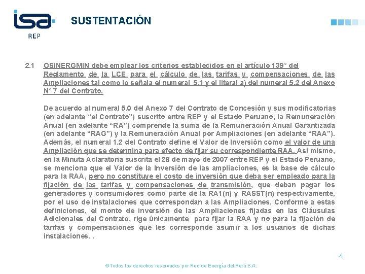 SUSTENTACIÓN 2. 1 OSINERGMIN debe emplear los criterios establecidos en el artículo 139° del