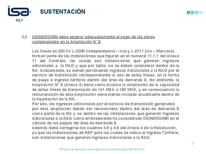 SUSTENTACIÓN 2. 2 OSINERGMIN debe asignar adecuadamente el pago de las obras contempladas en