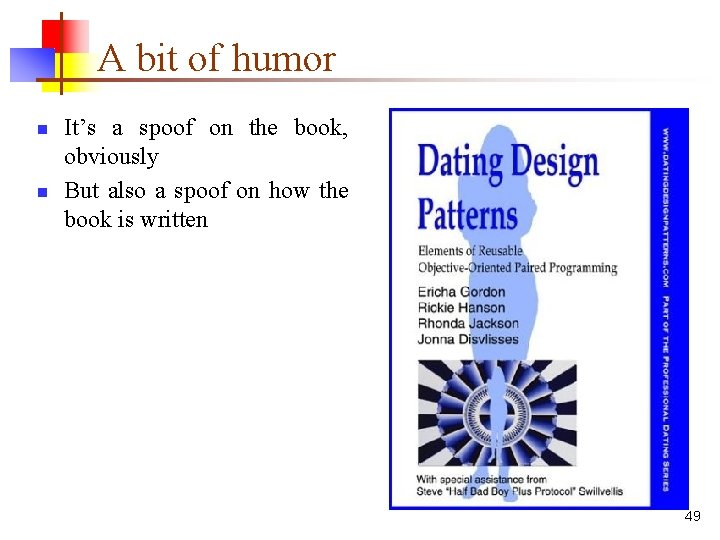 A bit of humor n n It's a spoof on the book, obviously But