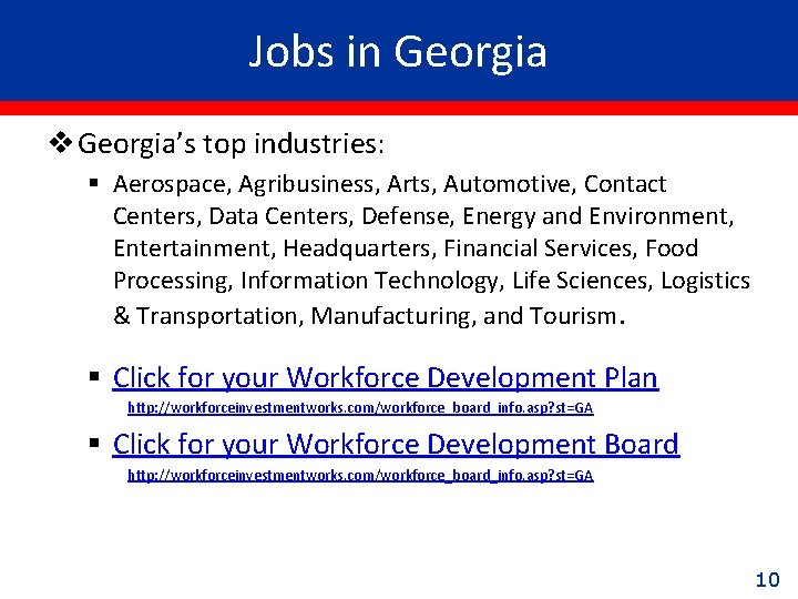 Jobs in Georgia v Georgia's top industries: § Aerospace, Agribusiness, Arts, Automotive, Contact Centers,
