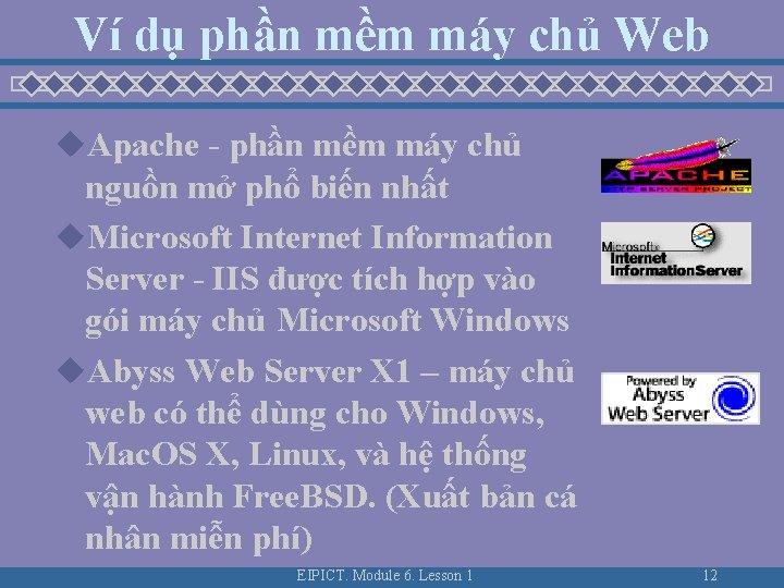 Ví dụ phần mềm máy chủ Web u. Apache - phần mềm máy chủ