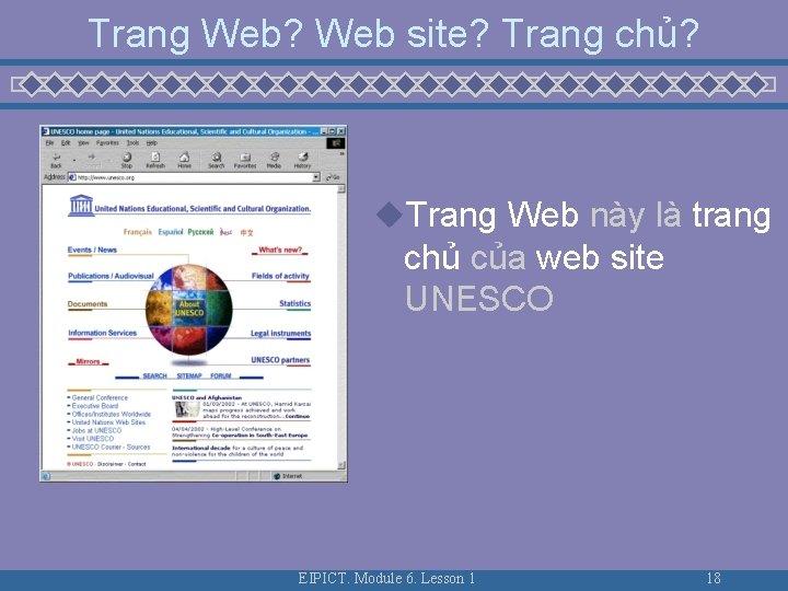 Trang Web? Web site? Trang chủ? u. Trang Web này là trang chủ của