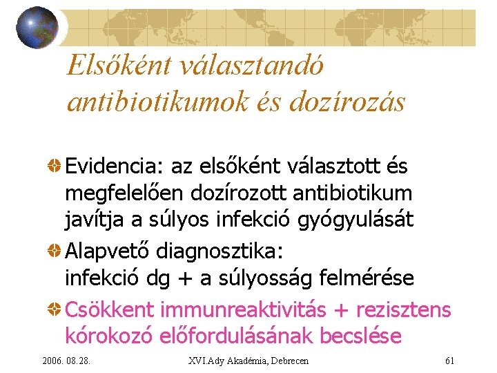 Antibiotikumok vétele prosztatitis