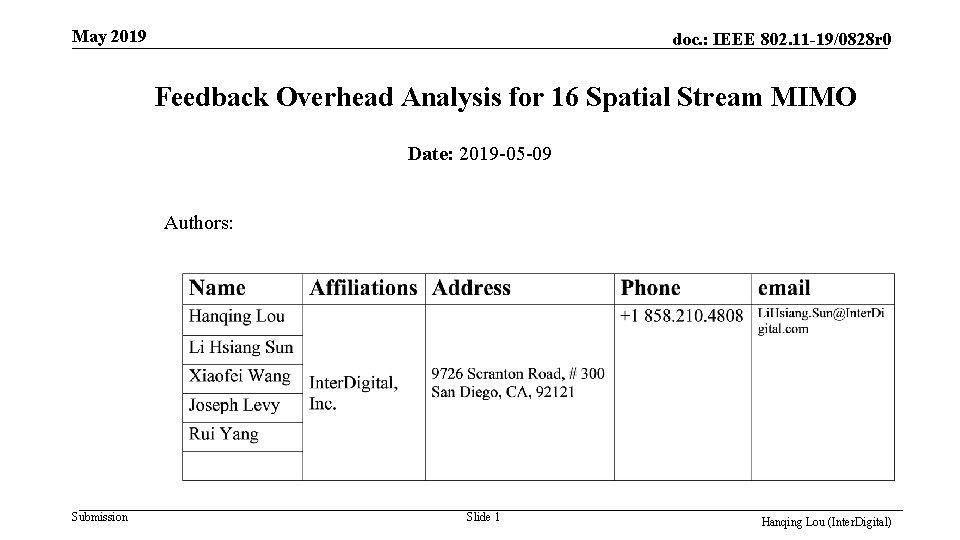 May 2019 doc. : IEEE 802. 11 -19/0828 r 0 Feedback Overhead Analysis for