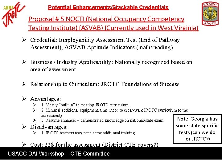 Potential Enhancements/Stackable Credentials Proposal # 5 NOCTI (National Occupancy Competency Testing Institute) (ASVAB) (Currently