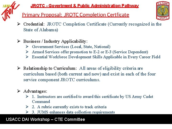 JROTC - Govertment & Public Administration Pathway Primary Proposal: JROTC Completion Certficate Ø Credential: