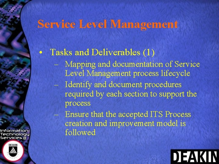 Service Level Management • Tasks and Deliverables (1) – Mapping and documentation of Service