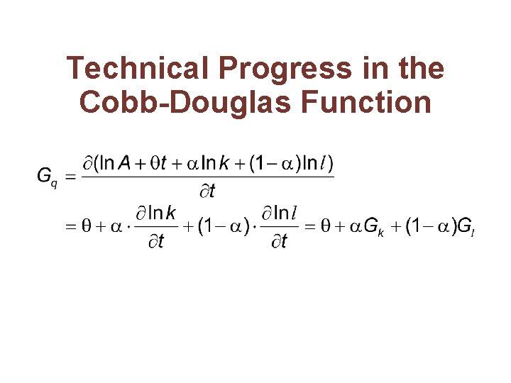 Technical Progress in the Cobb-Douglas Function