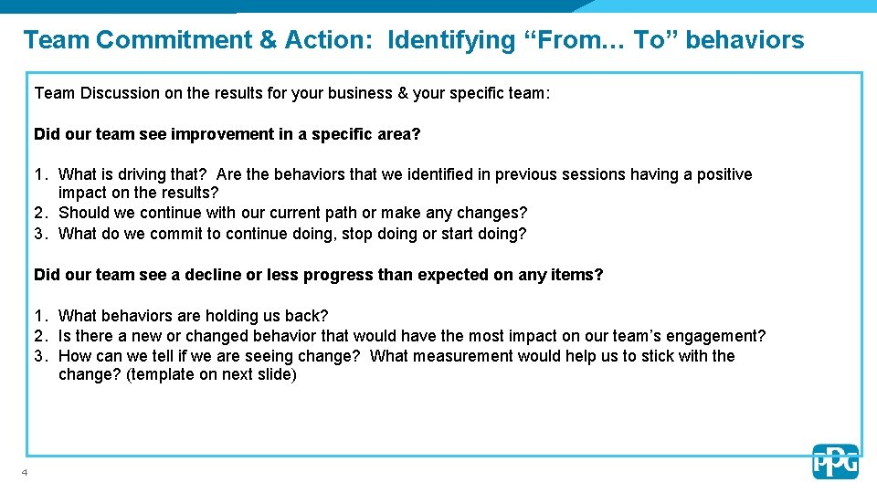 """Team Commitment & Action: Identifying """"From… To"""" behaviors Team Discussion on the results for"""