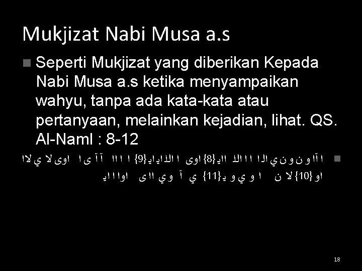 Mukjizat Nabi Musa a. s n Seperti Mukjizat yang diberikan Kepada Nabi Musa a.