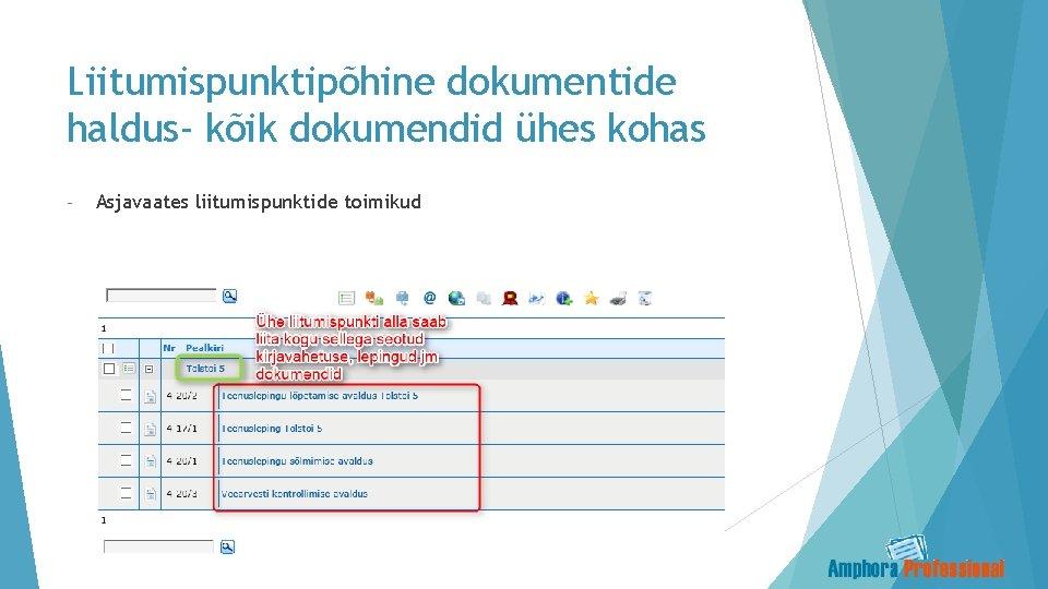 Liitumispunktipõhine dokumentide haldus- kõik dokumendid ühes kohas - Asjavaates liitumispunktide toimikud