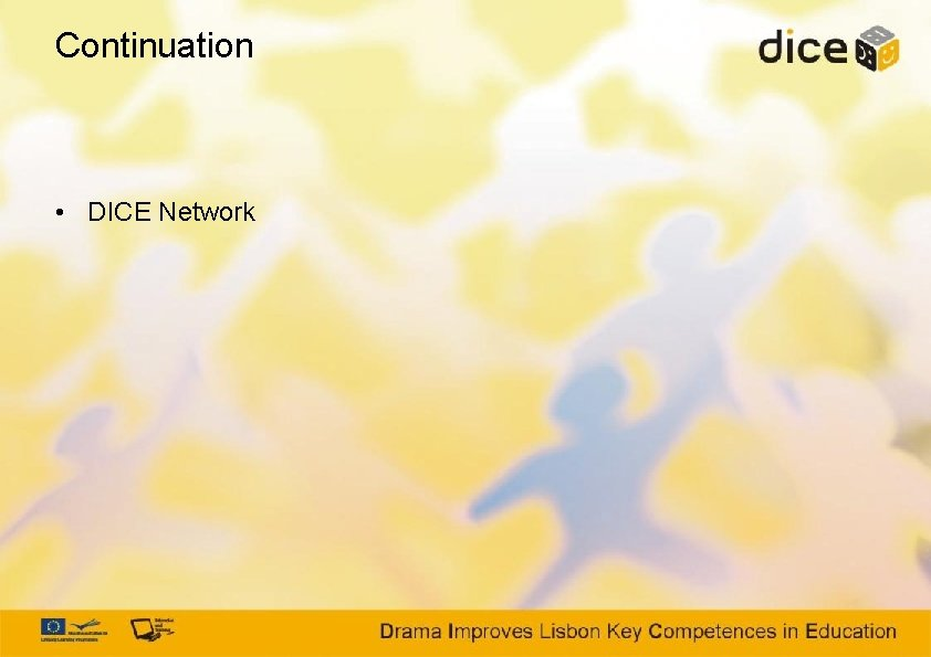 Continuation • DICE Network
