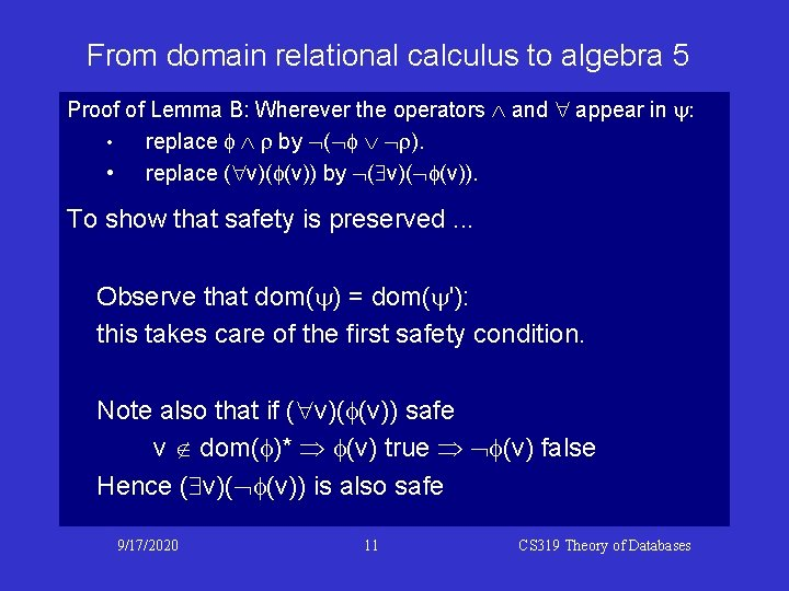 From domain relational calculus to algebra 5 Proof of Lemma B: Wherever the operators