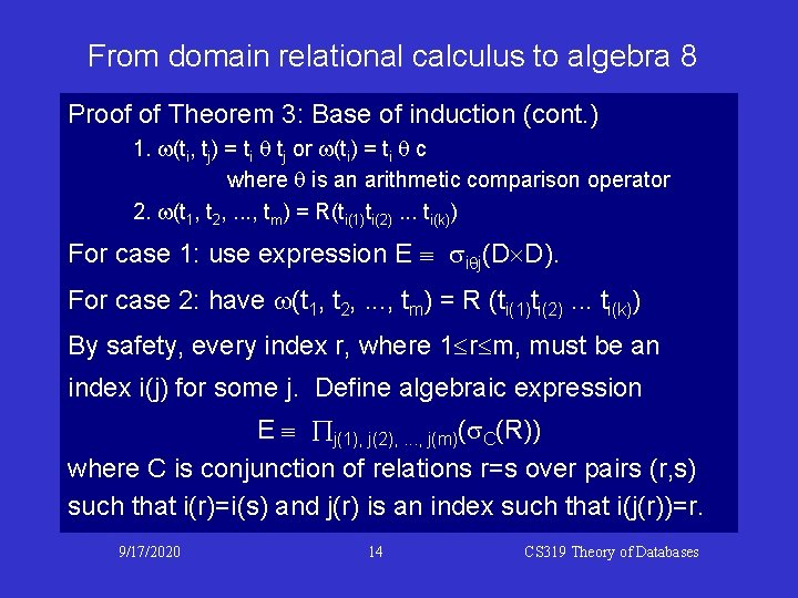 From domain relational calculus to algebra 8 Proof of Theorem 3: Base of induction